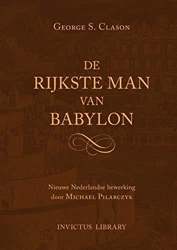 De rijkste man van Babylon - George Clason